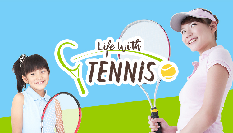 Life With Tennis!